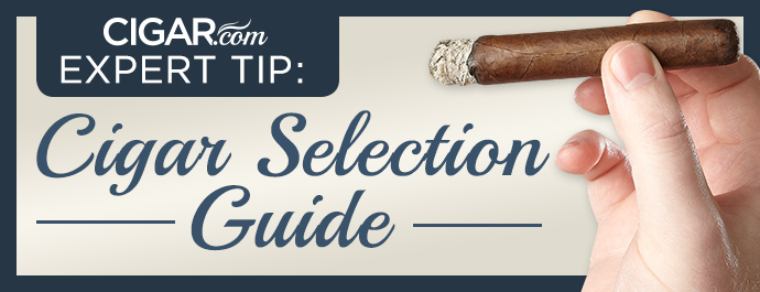 Expert Tip: Cigar Selection Guide