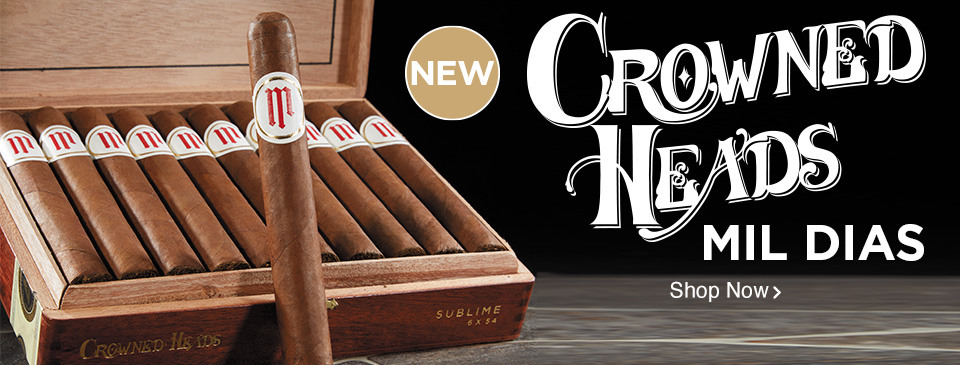 NEW: Crowned Heads Mil Dias - Shop Now!