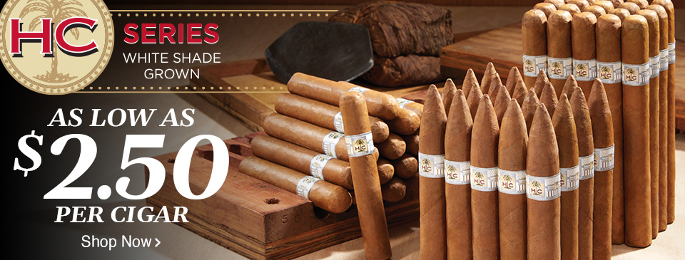 HC Series White Shade Grown - as low as $2.50 per cigar - Shop Now!