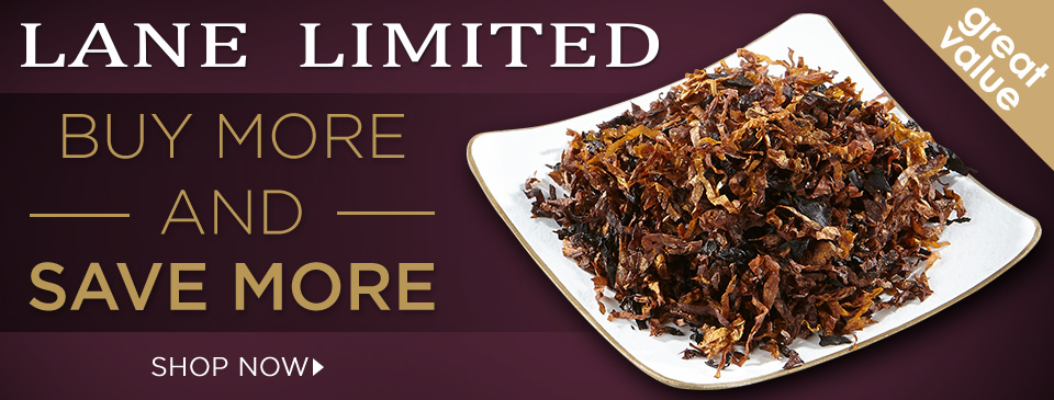 Buy More and Save More with Lane Limited Pipe Tobacco!