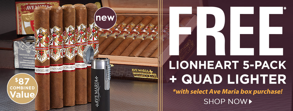 FREE Ave Maria Lionheart 5-Pack + Quad Lighter w/ select Ave Maria box purchases!