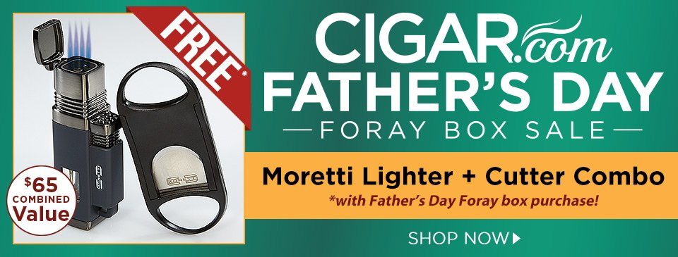 Enter the Father's Day Foray Box Sale and pick up a FREE Moretti Lighter + Cutter Combo w/ your box purchase!