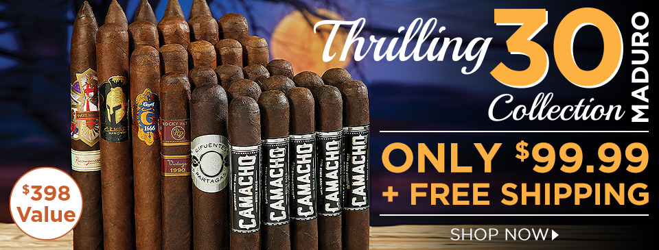 Thrilling 30 Maduro Collection - only $99.99 + FREE Shipping!