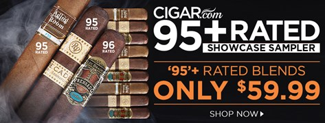 95+ Rated Blends only $59.99 with the CIGAR.com 95+ Rated Showcase Sampler!