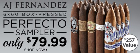 AJ Fernandez Box-Pressed Perfecto Collection only $79.99!