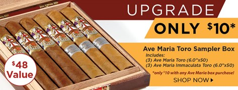 Pick up the Ave Maria Toro Sampler box for $10 w/ any Ave Maria Box Purchase.