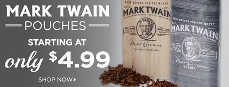 Mark Twain Pipe Tobacco Pouches starting at only $4.99!