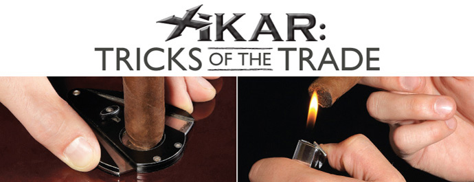 Xikar: Tricks of the Trade
