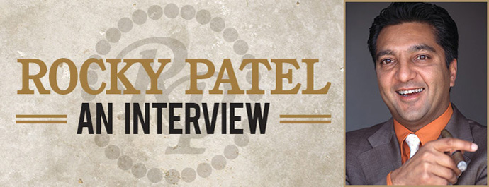 Rocky Patel: An Interview