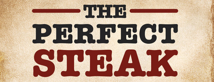 The Insider: The Perfect Steak