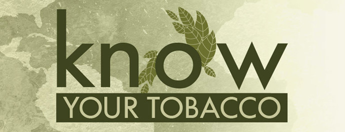 Expert Tip: Know Your Tobacco