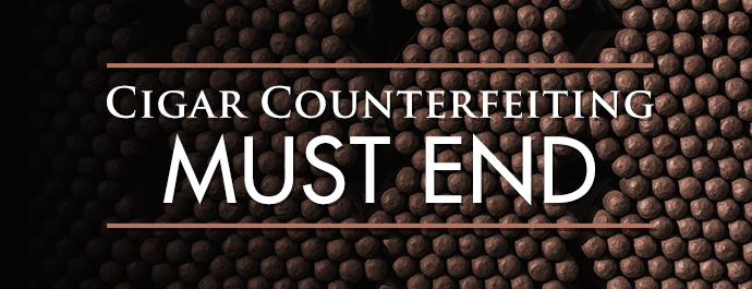 Cigar Counterfeiting Must End