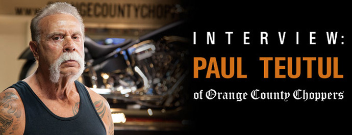 Interview: Paul Teutul of Orange County Choppers