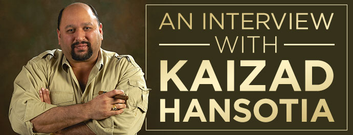 Interview With Kaizad Hansotia