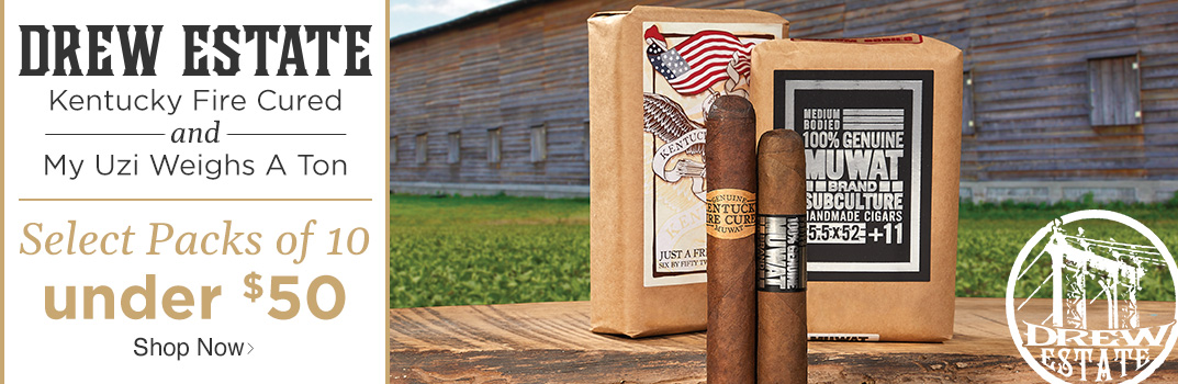 Drew Estate Kentucky Fire Cured and My Uzi Weighs a Ton - Select Packs of 10 under $50 - Shop Now!