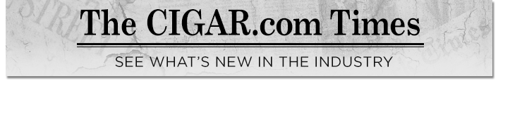 The CIGAR.com Newsletter: News, Reviews, and Everything Cigars