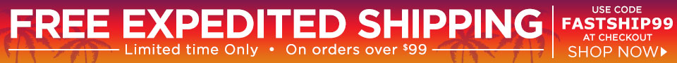 FREE Expedited Shipping on orders $99+