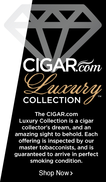 CIGAR.com Luxury Collection  - Shop Now!