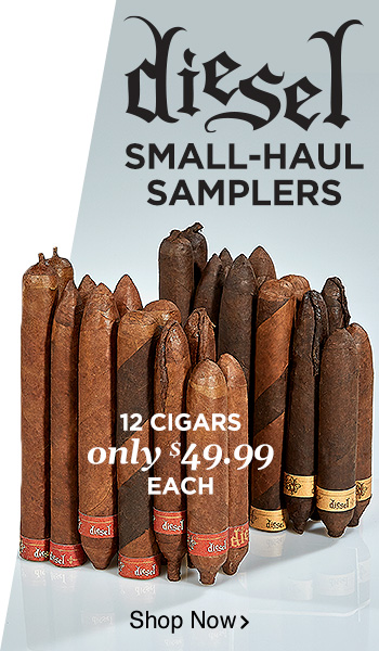 Diesel Small-Haul Samplers - 12 Cigars only $49.99 - Shop Now!