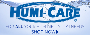 HUMI-CARE: For All Your Humidification Needs - Shop Now!
