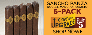 Sancho Panza Double Maduro Robusto 5-Pack only $5!