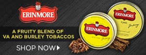 Enjoy indulgent, fruity nuances with Erinmore tobacco!