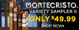 Experience an Array of Montecristo's Best!