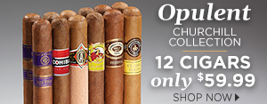 Opulent Churchill Collection - 12 Cigars only $59.99 - Shop Now!